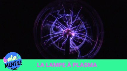 Lampe à plasma / étrange objet