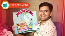 Siddharth Chandekar Receives Gifts From Fans | Birthday Special Gift Segment