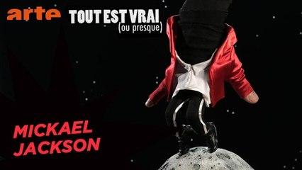 Michael Jackson - Tout est vrai (ou presque)