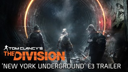 Tom Clancy's The Division - Underground E3 Trailer [IT]