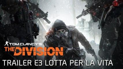 Tom Clancy's The Division - Teaser Trailer E3 Lotta per la vita