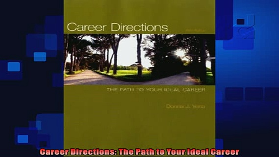 best book  Career Directions The Path to Your Ideal Career