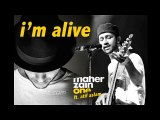 I am alive by Atif aslam and maher zain