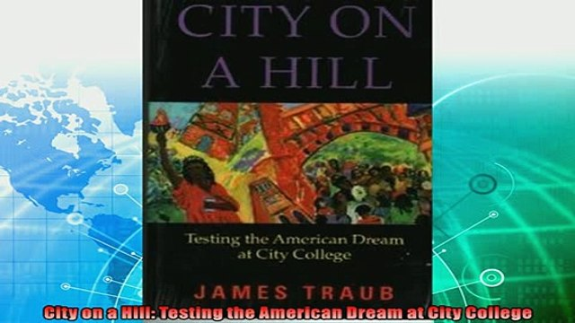 favorite   City on a Hill Testing the American Dream at City College