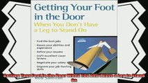 read now  Getting Your Foot in the Door When You Dont Have a Leg to Stand On