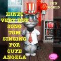 Very funny Punjabi Hindi song very Talking Tom And Angela Talking Tom Video