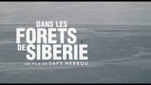 Module exclusif - Sylvain Tesson de retour DANS LES FORETS DE SIBERIE - Le 15 juin 2016 au cinéma