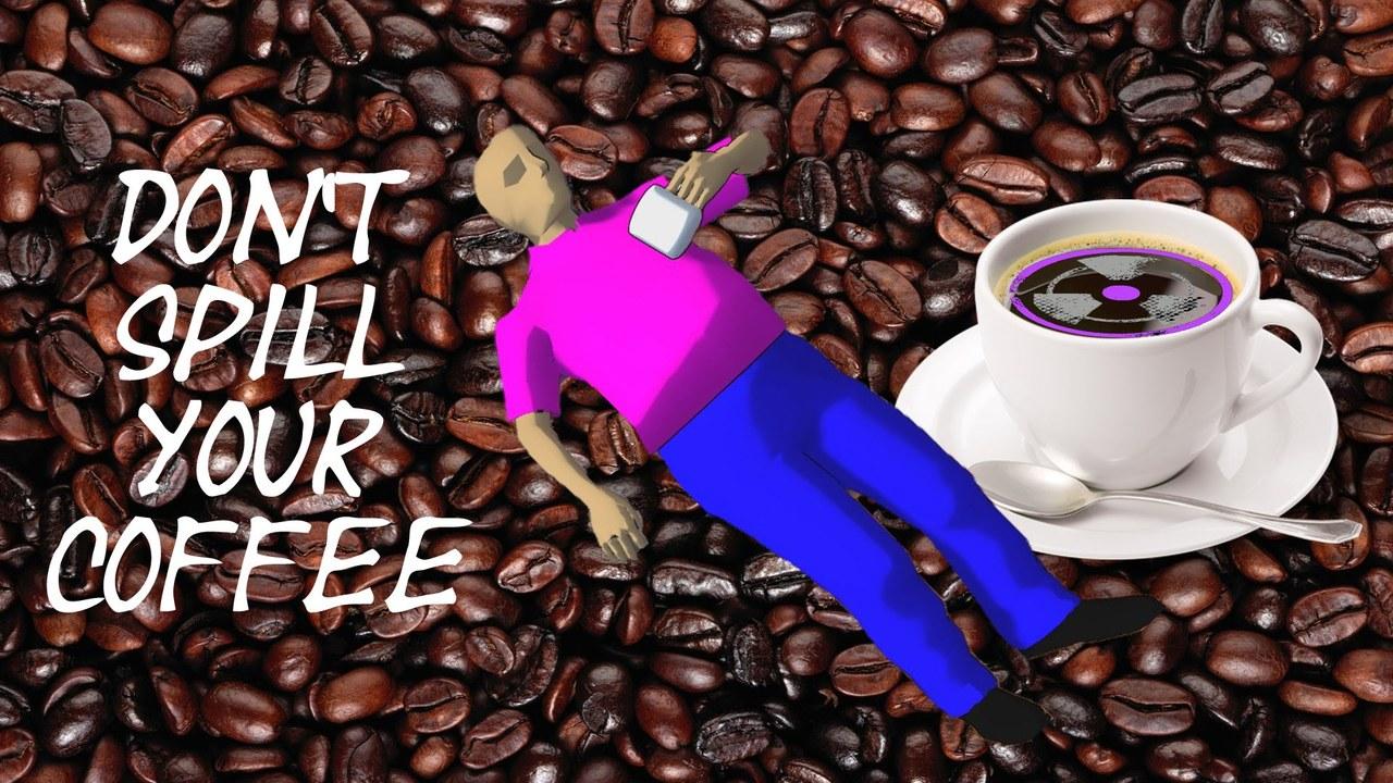 CAFFEINE RAGE | Don't Spill Your Coffee