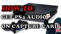 How To Capture PS4 Audio With Capture Card While Using Headset