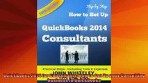 FREE PDF  QuickBooks 2014 for Consultants How to Set Up your Consulting business in QuickBooks  BOOK ONLINE