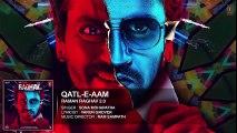 Qatl-E-Aam Full Song (Audio) _ Raman Raghav 2.0 _ Nawazuddin Siddiqui _ Anurag Kashyap _ Ram Sampath