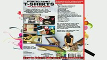 Free PDF Downlaod  How to Print TShirts for Fun and Profit  FREE BOOOK ONLINE