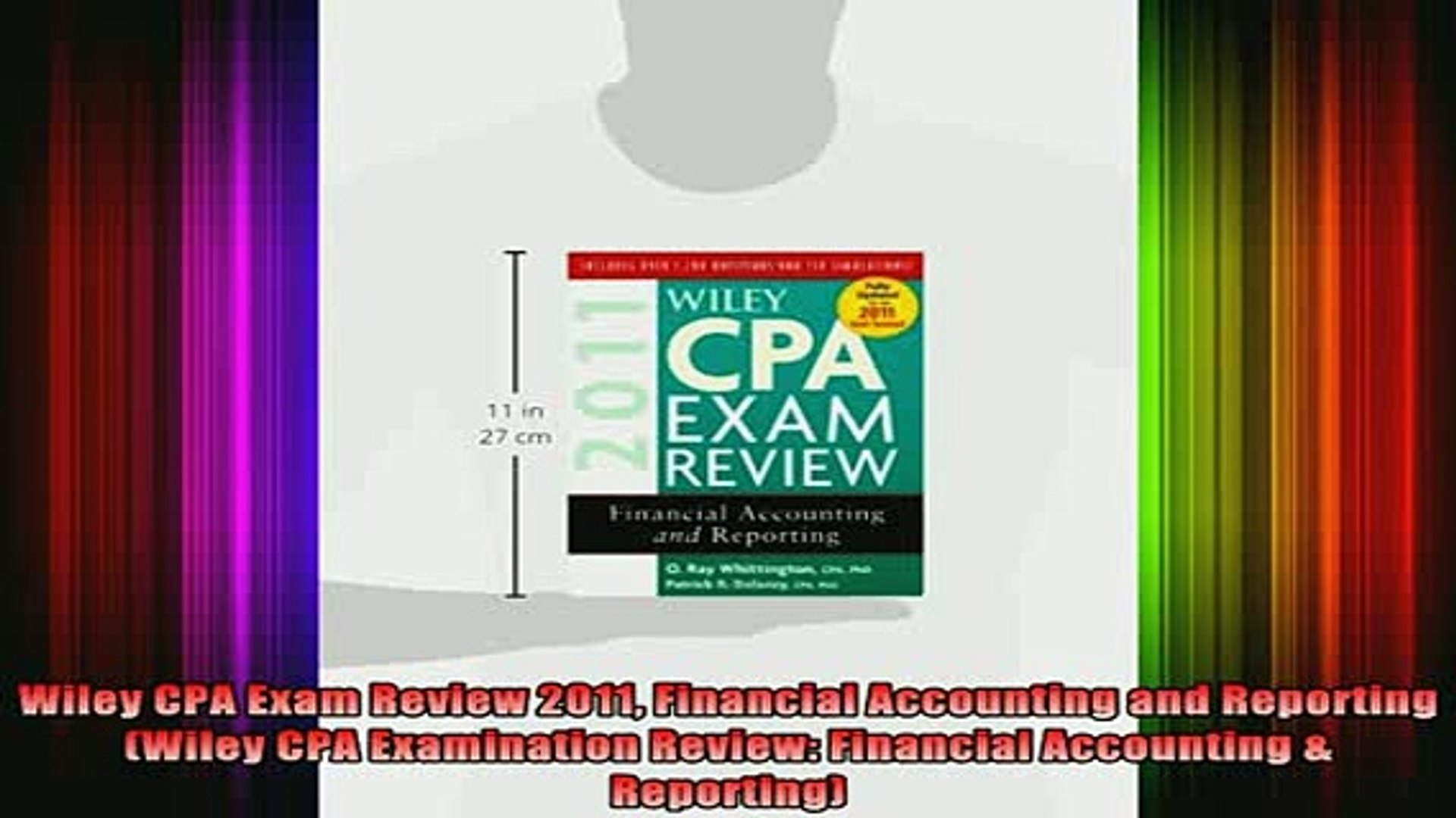 READ book Wiley CPA Exam Review 2011 Financial Accounting and Reporting  Wiley CPA Examination Full Free