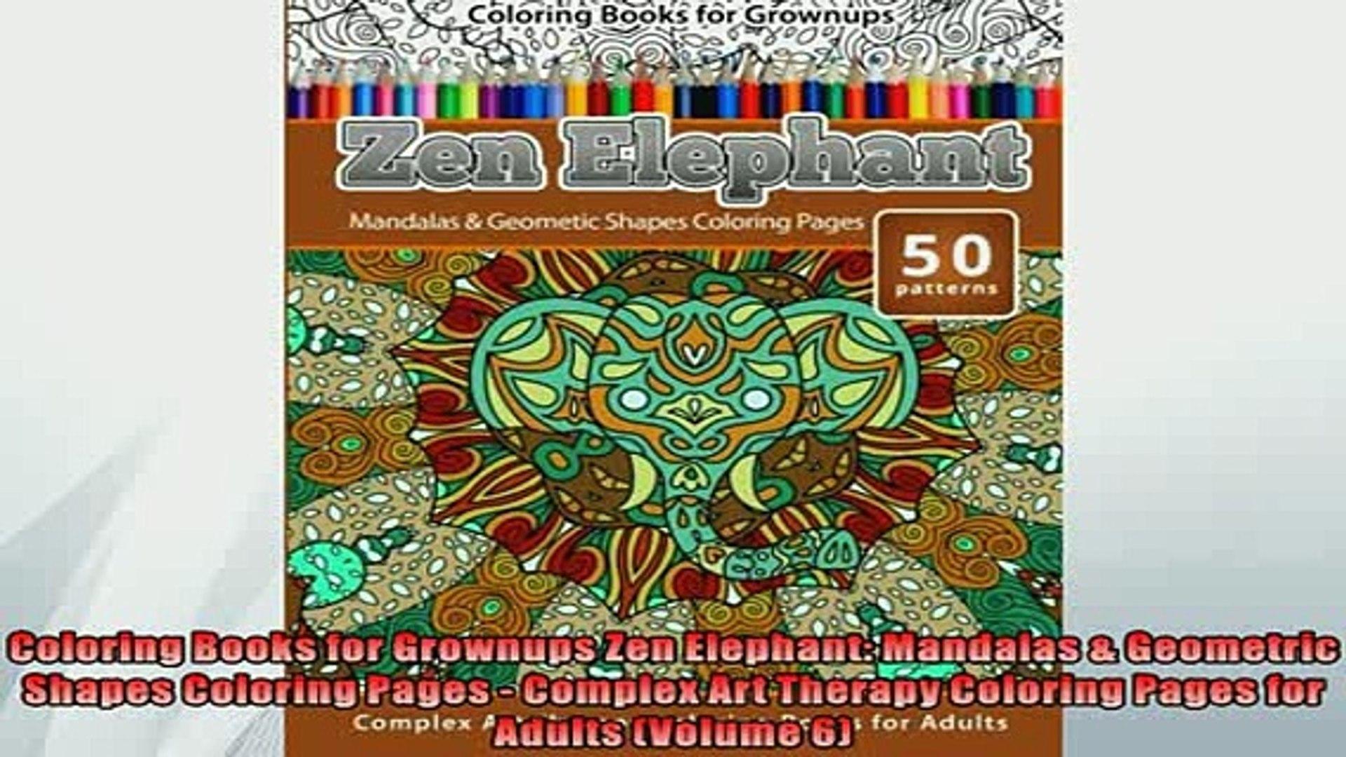 Free Pdf Downlaod Coloring Books For Grownups Zen Elephant Mandalas Geometric Shapes Coloring Pages Download Online Video Dailymotion