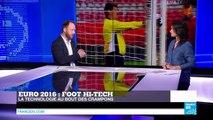 #TECH24 Euro-2016  la hi-tech s'invite dans le foot !