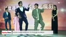 Jackie Chan showed off his Punjabi dance moves on Tunak Tunak Tun