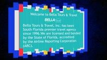 Bella Tours & Travel, Inc – Memorable & Unforgettable Travel Journey