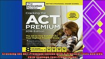 read here  Cracking the ACT Premium Edition with 8 Practice Tests and DVD 2016 College Test