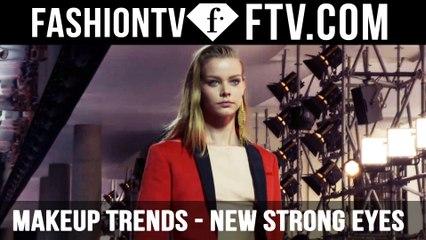 Makeup Trends Spring/Summer 2016 New Strong Eyes   FTV.com
