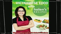 best book  Vietnamese Food with Helens Recipes