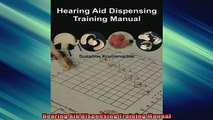 FREE DOWNLOAD  Hearing Aid Dispensing Training Manual READ ONLINE