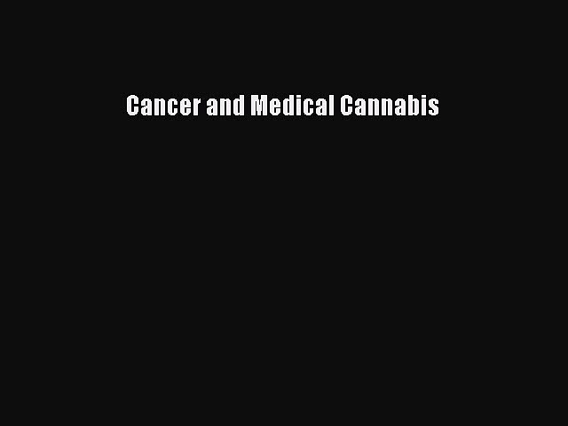 Read Cancer and Medical Cannabis PDF Free