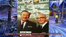 Read here Building a Company Roy O Disney and the Creation of an Entertainment Empires