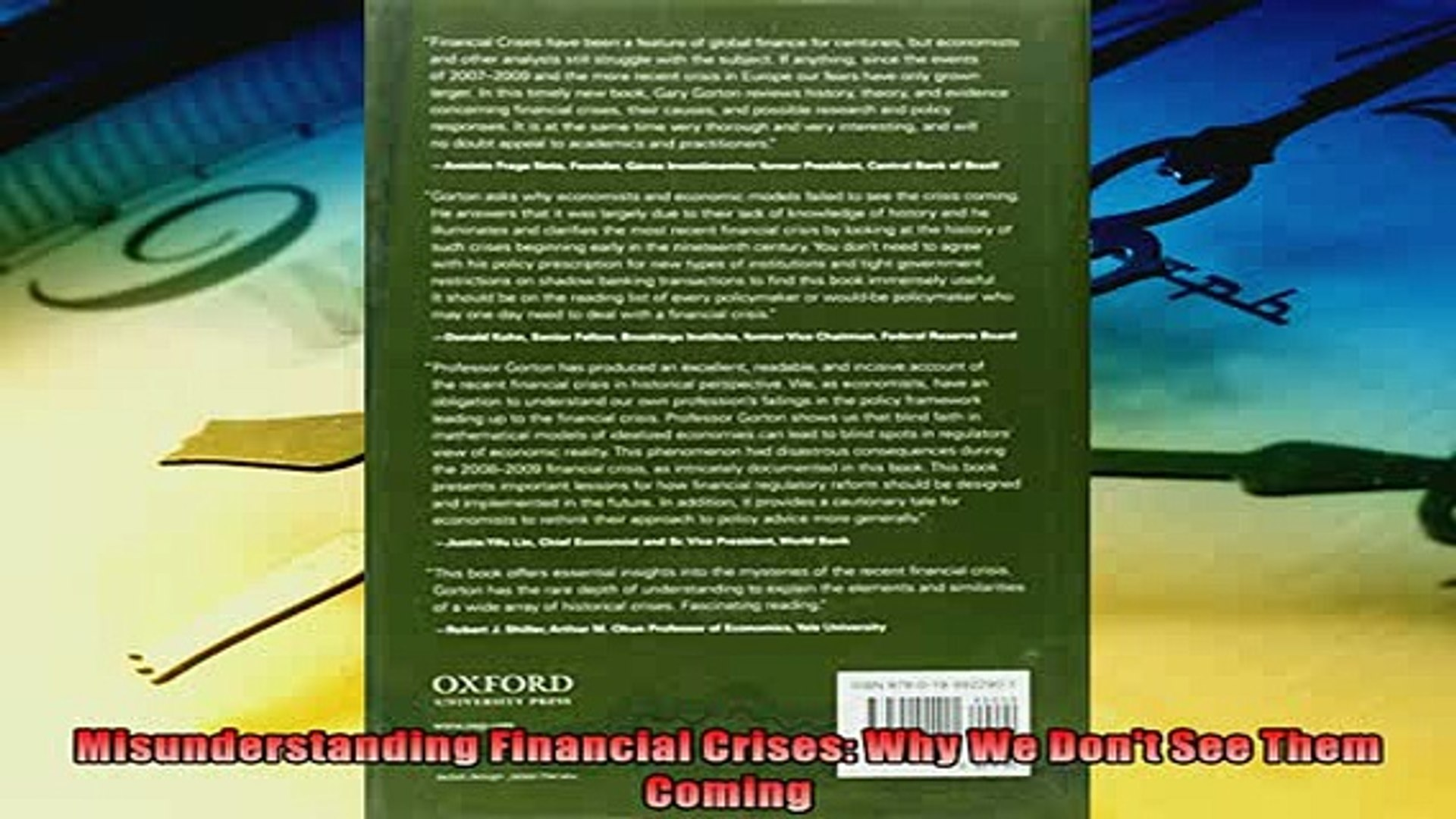 Misunderstanding Financial Crises Why We Dont See Them Coming