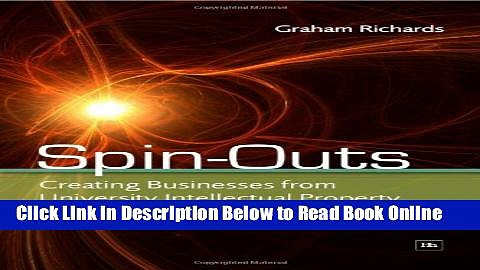 Download Spin-Outs: Creating Businesses from University Intellectual Property  Ebook Free