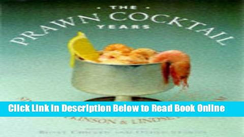 Read Prawn Cocktail Years  Ebook Free