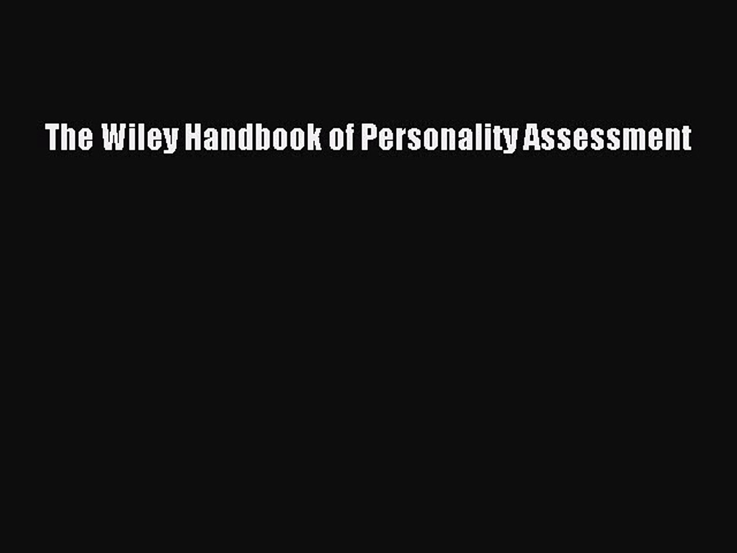 Read The Wiley Handbook of Personality Assessment PDF Online