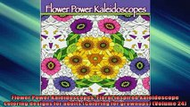 READ book  Flower Power Kaleidoscopes Floral inspired kaleidoscope coloring designs for adults  BOOK ONLINE