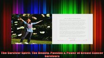 DOWNLOAD FREE Ebooks  The Survivor Spirit The Beauty Passion  Power of Breast Cancer Survivors Full EBook