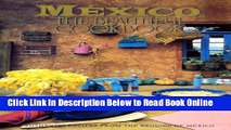 Read Mexico The Beautiful Cookbook: Authentic Recipes from the Regions of Mexico  PDF Online