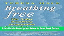 Read Breathing Free: The 5-day Breathing Programme That Can Change Your Life  Ebook Free