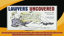 EBOOK ONLINE  Lawyers Uncovered Everything You Always Wanted to Know But Didnt Want to Pay 500 an Hour  BOOK ONLINE