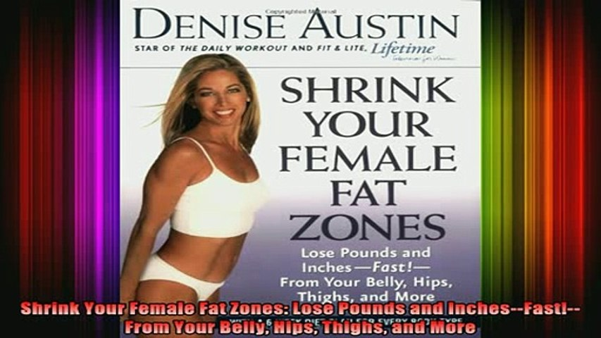 READ FREE FULL EBOOK DOWNLOAD  Shrink Your Female Fat Zones Lose Pounds and InchesFastFrom Your Belly Hips Thighs Full Free