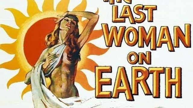 Last Woman On Earth (Part 2)