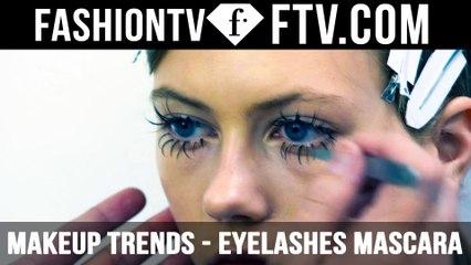 Makeup Trends Spring/Summer 2016 Eyelashes Mascara   FTV.com