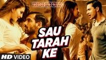 Sau Tarah Ke Full Video Song -  Dishoom - John Abraham, Varun Dhawan, Jacqueline Fernandez