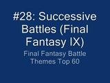 FF Battle Themes Top 60 #28: Successive Battles (FF IX)