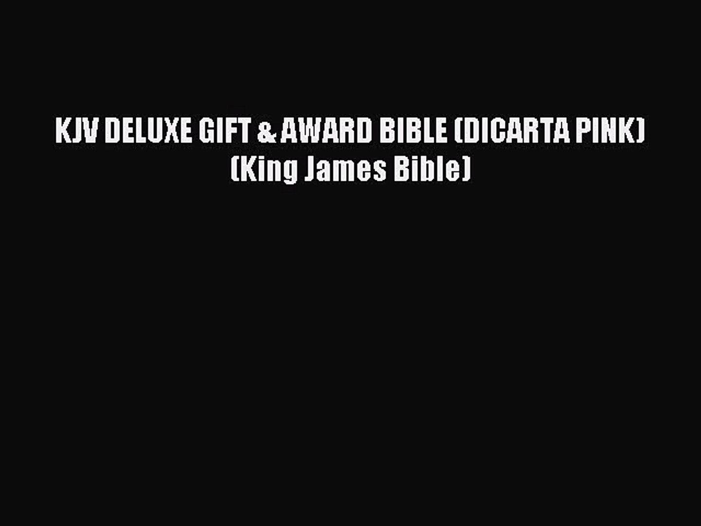 Read KJV DELUXE GIFT & AWARD BIBLE (DICARTA PINK) (King James Bible) Ebook Online