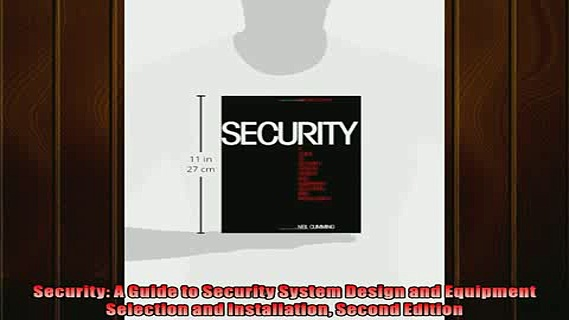 Pdf online  Security A Guide to Security System Design and Equipment Selection and Installation