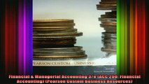 READ book  Financial  Managerial Accounting 3e ACC 200 Financial Accounting Pearson Custom Full Ebook Online Free