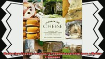 read now  Mastering Cheese Lessons for Connoisseurship from a Maître Fromager