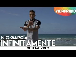 DJ Nelson - Nio Garcia Infinitamente [Video Official]