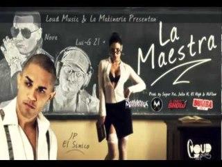 Jp El Sinico ft. Lui-G 21 plus y Nova - La maestra