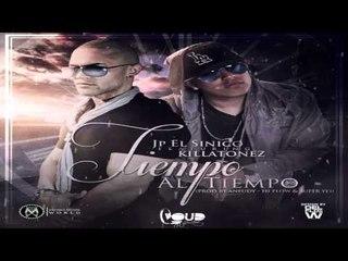 Jp El Sinico Ft. Killatonez - Tiempo al tiempo (prod. Aneudy, Super Yei & HiFlow)