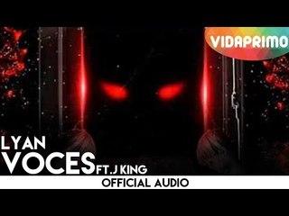 Lyan y J King - Voces [Official Audio]