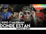 J King y Maximan - Donde Estan [Remix]